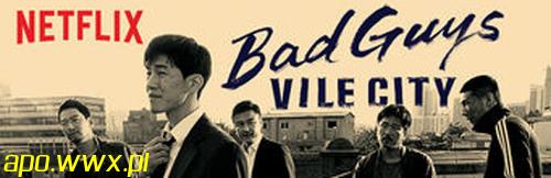 Bad Guys Vile City – sezon 1