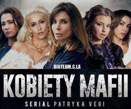 Kobiety Mafii – sezon 1