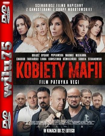 Kobiety mafii *2018* [BDRip] [XviD-KiT] [Film polski]