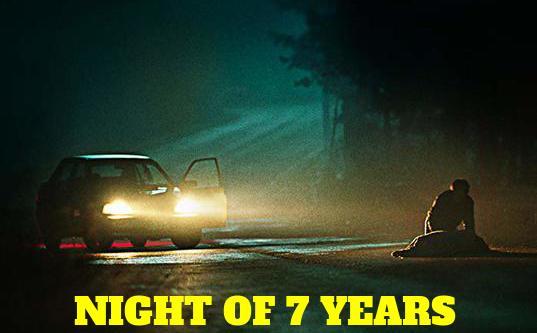 SIEDEM LAT JEDNEJ NOCY / NIGHT OF 7 YEARS