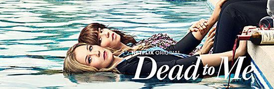 Dead to Me – sezon 1