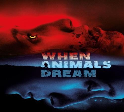 Wilkolacze sny / When Animals Dream