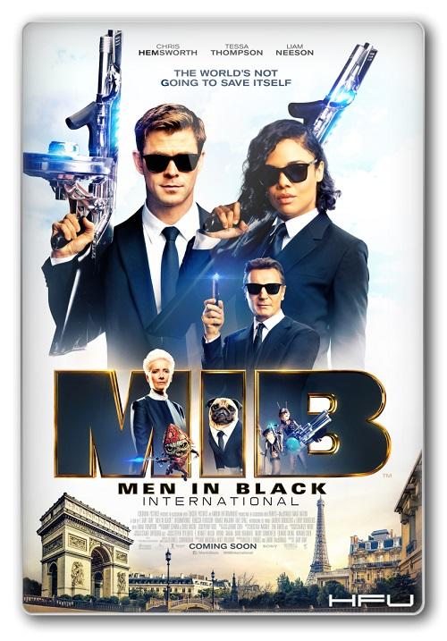 Faceci w Czerni 4 / Men in Black: International (2019)   PLSUBBED.720p.AMZN.WEB-DL.XviD.DD5.1-HFu / Napisy.PL
