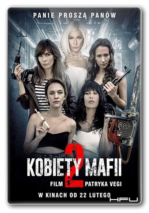 Kobiety mafii 2 (2019) PL.720p.WEB-DL.XviD,DD5.1-HFu / Film polski