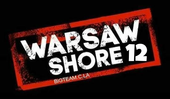 Warsaw Shore – sezon 12