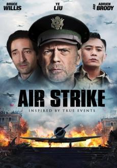 Niezłomny duch / Da Hong Zha / Air Strike (2018)